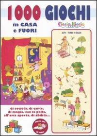 9788896852088: Mille giochi in casa e fuori di società, di carte, di magia, con la palla all'aria aperta, di abilità...