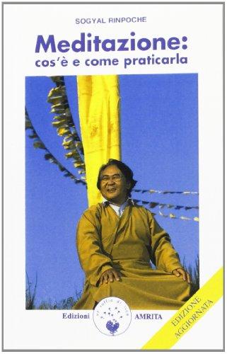 Meditazione: cos'è e come praticarla (8896865239) by Sogyal (Rinpoche)