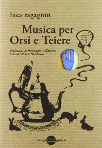 9788896910306: Musica per orsi e teiere
