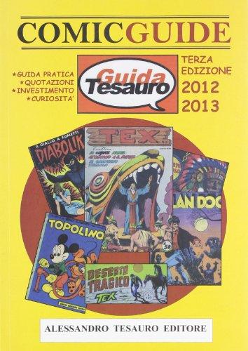 Guida Tesauro. Comic guide 2012. Disegni originali: Alessandro Tesauro