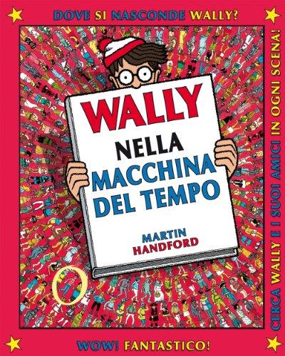 9788896968215: Wally nella macchina del tempo: 2