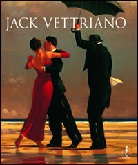 9788896968239: Jack Vettriano. Ediz. illustrata