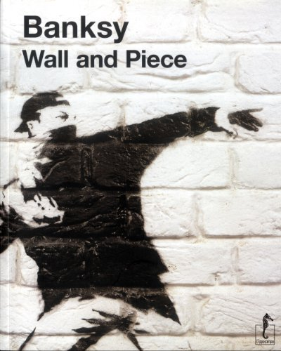 9788896968604: Banksy. Wall and piece: 21 x 26 cm