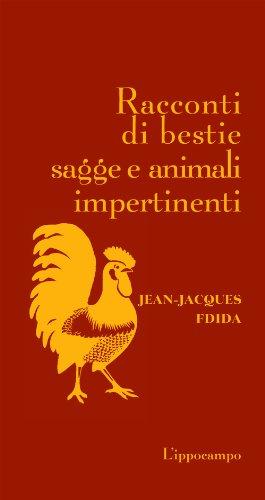 9788896968628: Racconti di bestie sagge e animali impertinenti