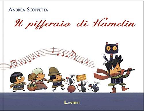 Il pifferaio di Hamelin (Hardback): Andrea Scoppetta