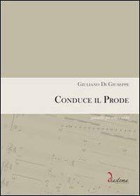 Conduce il Prode. Quintetto per Voce e Archi. Partitura Completa di Parti Staccate (Voce, Violini, ...