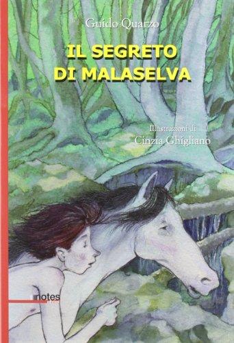 Il segreto di Mala Selva (9788897007210) by [???]