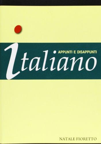 9788897010036: Italiano. Appunti e disappunti. Italiano per stranieri