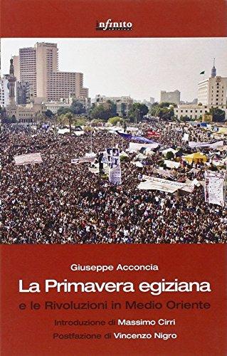 9788897016311: La primavera egiziana e le rivoluzioni in Medio Oriente