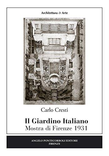 IL GIARDINO ITALIANO: CRESTI C.