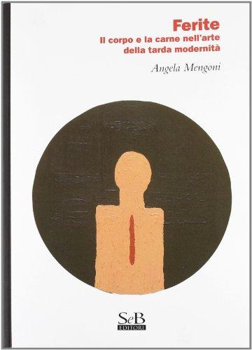 Ferite. Il corpo e la carne nell'arte: Angela Mengoni