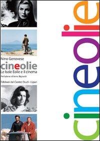 9788897088004: Cineolie. Le isole Eolie e il cinema