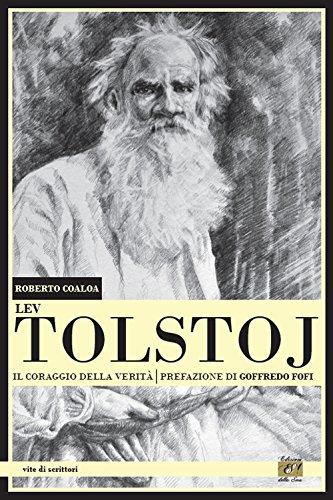 9788897139638: Lev Tolstoj. Il coraggio della verità
