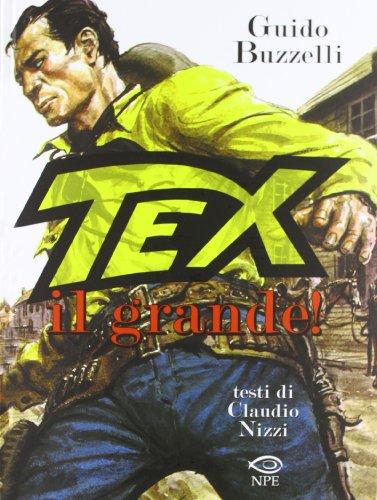 9788897141150: Tex il grande!