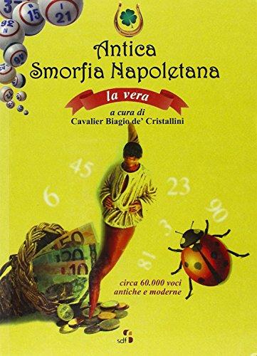 9788897150077: Antica smorfia napoletana. La vera