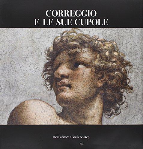9788897154006: Correggio e le sue cupole
