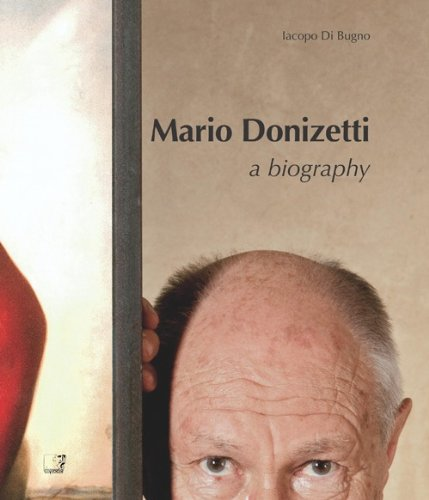 Mario Donizetti. A biography.: Donizetti, Mario;Di Bugno,