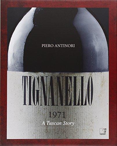 9788897202684: Tignanello. A tuscan story