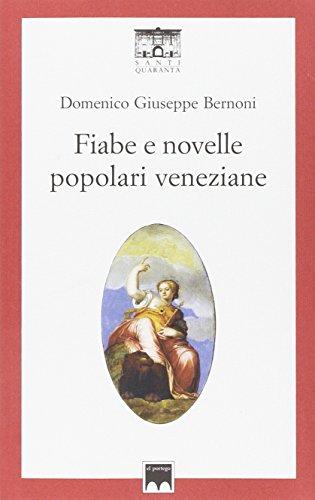 9788897210214: Fiabe e novelle popolari veneziane