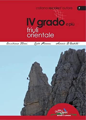 4° grado e più. Friuli orientale.: Zorzi, Emanuele D'Eredit�, Saverio Piovan, Carlo