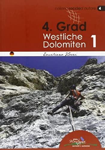 9788897299073: 4° grad. Westliche Dolomiten 1