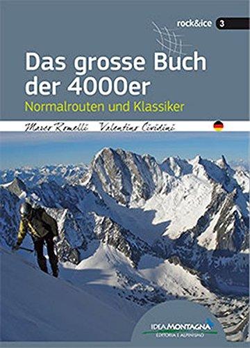 9788897299592: Das grosse Buch der 4000er. Normalrouten und Klassiker