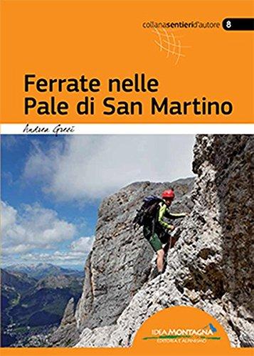 9788897299608: Ferrate nelle Pale di San Martino. Ediz. multilingue