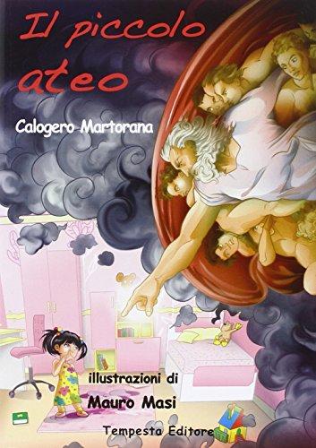 Il piccolo ateo.: Martorana, Calogero
