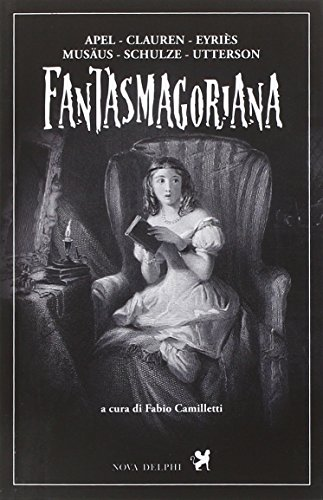 9788897376415: AA.VV. - FANTASMAGORIANA - AA.
