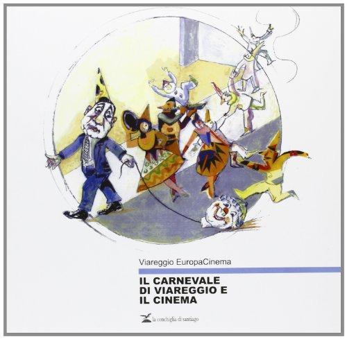 Il carnevale di Viareggio e il cinema