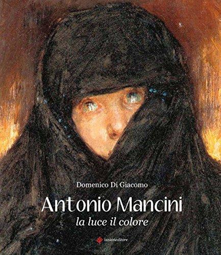 9788897417996: Antonio Mancini. La luce il colore