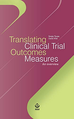 Translating Clinical Trial Outcomes Measures: An overview - Tyupa, Sergiy