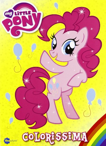 9788897453796: Colorissima. My Little Pony: 6