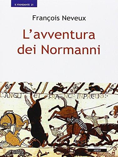 L'avventura dei normanni.: Neveux, François