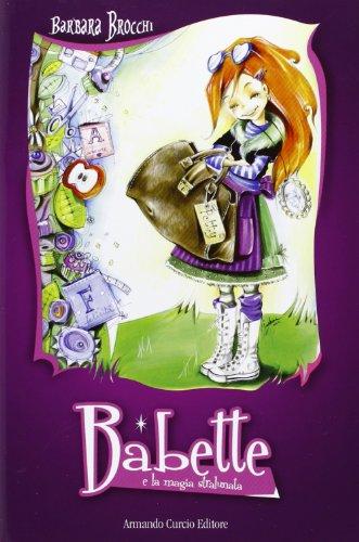 9788897508557: Babette e la magia stralunata