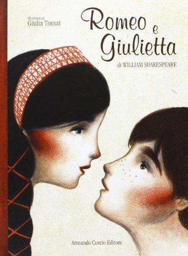 9788897508571: Romeo e Giulietta. Ediz. illustrata