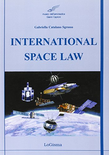 9788897530084: International Space Law