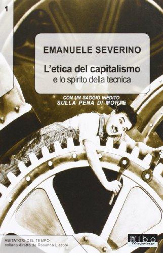 9788897553366: L'etica del capitalismo e lo spirito della tecnica-Sulla pena di morte