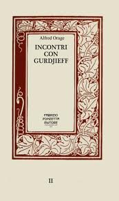 Incontri con Gurdjieff: Orage, Alfred R.