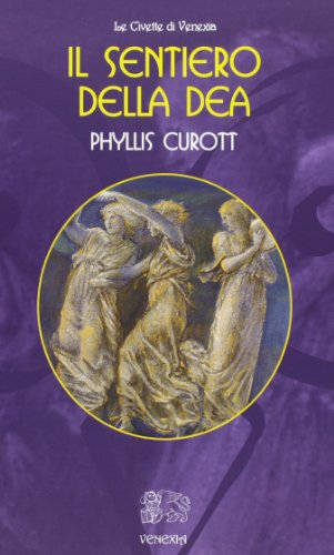 Il sentiero della dea (8897688233) by Phyllis. Curott