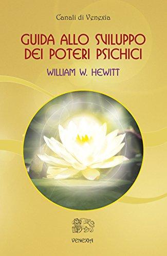 9788897688822: Guida allo sviluppo dei poteri psichici