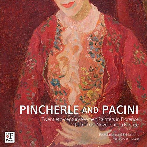 Pincherle e Pacini. Pittrici del Novecento a Firenze.