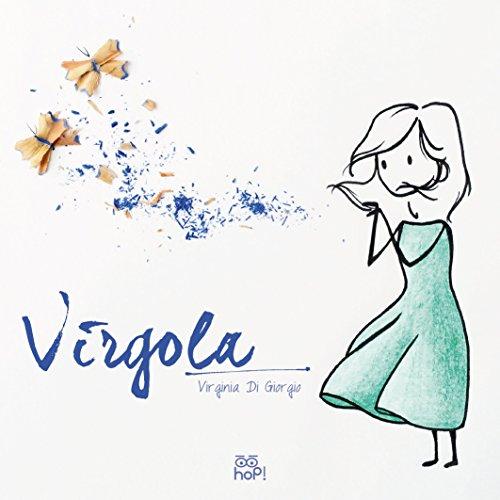 9788897698227: Virgola. Ediz. illustrata