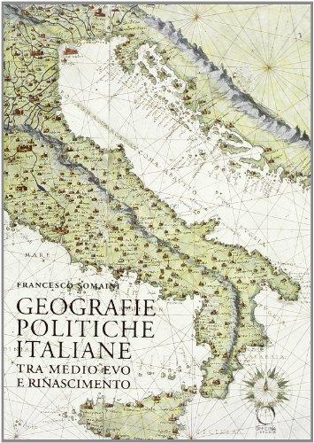 9788897737087: Geografie politiche italiane tra Medio Evo e Rinascimento