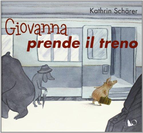 9788897737100: Giovanna prende il treno