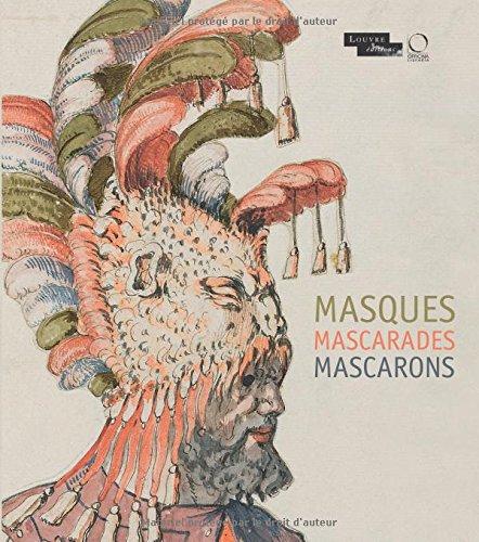 9788897737377: Masques Mascarades Mascarons: De L Antique Aux Romantiques