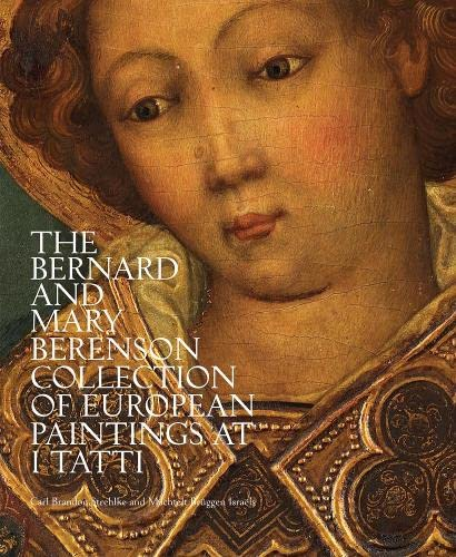 9788897737636: The Bernard and Mary Berenson Collection of European Paintings at I Tatti