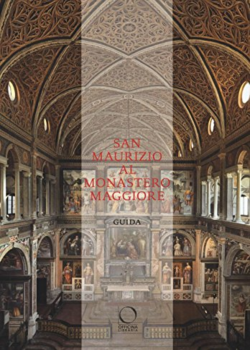 9788897737810: San Maurizio al Monastero Maggiore