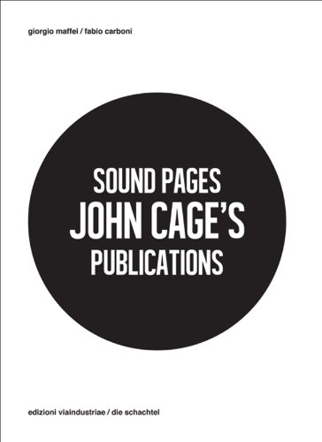 Sound Pages: John Cage's Publications: Cage, John
