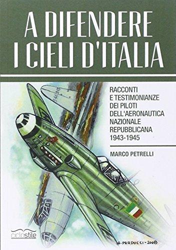 A difendere i cieli d'Italia. Racconti e: Marco Petrelli
